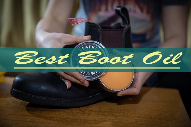 Best Boot Oil Reviews