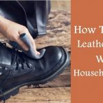 how to wash leather boots inside
