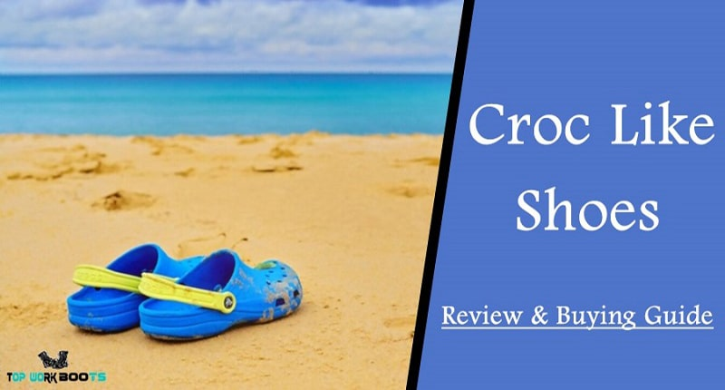 Top 7 Best Croc Like Shoes Reviews of 2021