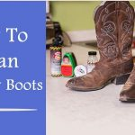 how to clean cowboy boots