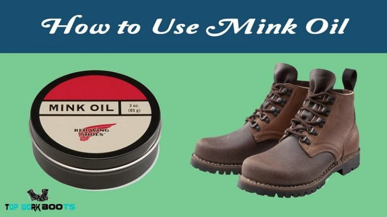 how to use mink oil on boots